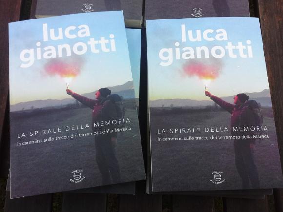 Luca Gianotti, La spirale della memoria, Edizioni dei Camminin 2015