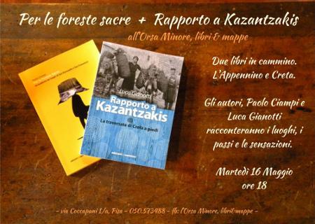 Per le foreste sacre + Rapporto a Kazantzakis - Orsa Minore, libri e mappe
