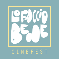 Lo Faccio Bene Cinefest