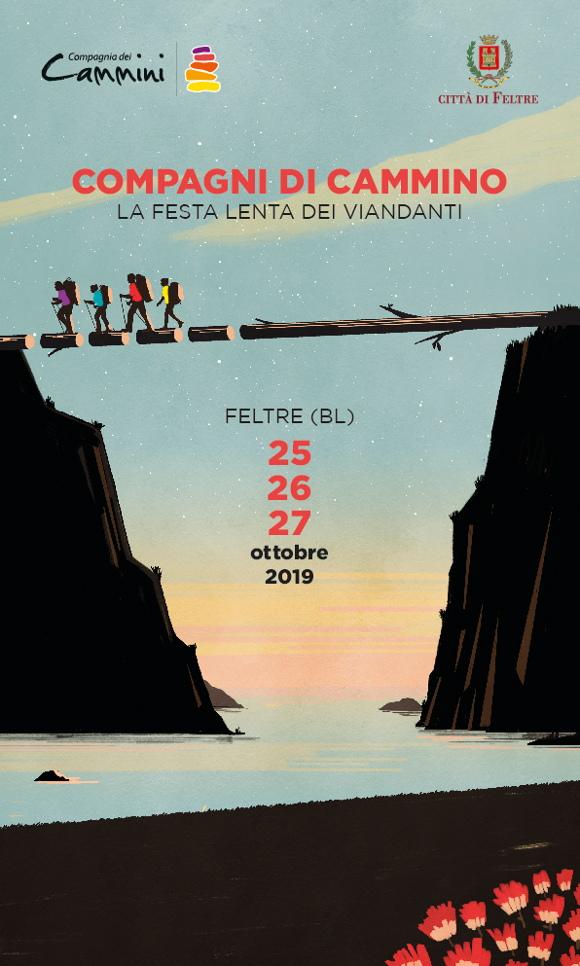 Compagni di Cammino - La festa lenta dei viandanti - Feltre (BL) 25/26/27 ottobre 2019