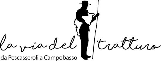 La Via del Tratturo. Da Pescasseroli a Campobasso