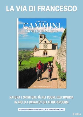 Meridiani Cammini: La Via di Francesco. Natura e spiritualità nel cuore dell'Umbria