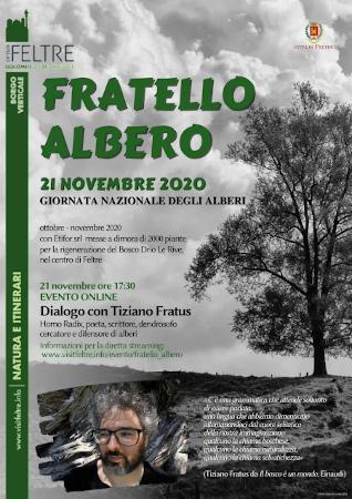 Fratello albero. 21 novembre 2020. Giornata nazionale degli alberi. Dialogo con Tiziano Fratus. Città di Feltre