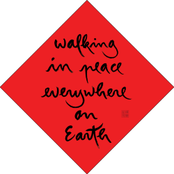 walking in peace everywhere on Earth