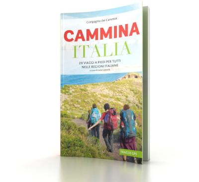 Compagnia dei Cammini, Cammina Italia, 20 viaggi a piedi per tutti nelle regioni italiane. A cura di Luca Gianotti