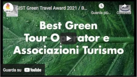 GIST Green Travel Award 2021 / Best Green Tour Operator e Associazioni Turismo