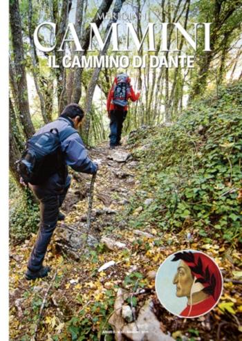 Meridiani Cammini. Il cammino di Dante