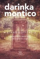 Darinka Montico, walkaboutitalia, Edizioni dei Cammini, 2015