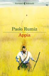Paolo Rumiz, Appia, Feltrinelli 2016