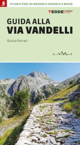 Giulio Ferrari – Guida alla Via Vandelli, Terre di Mezzo 2021
