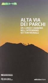 Mario Vianelli, Alta Via dei Parchi - Un lungo cammino nell'Appennino settentrionale, Ediciclo 2012