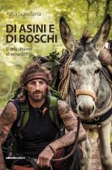 """Alfio Scandurra – """"Di asini e di boschi"""", Ediciclo 2020"""