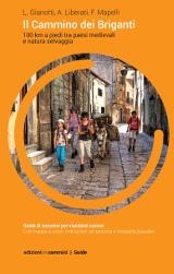 L. Gianotti, F. Mapelli, A. Liberati – Il Cammino dei briganti, Edizioni dei Cammini 2016