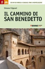 Simone Frignani, Il cammino di San Benedetto, Terre di Mezzo, 2012