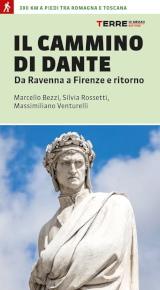 Marcello Bezzi, Silvia Rossetti e Massimiliano Venturelli – Il Cammino di Dante, Terre di Mezzo