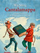 Wu Ming (illustrazioni di Paolo Domeniconi) – Cantalamappa, ElectaKids 2015