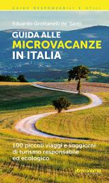Eduardo Grottanelli de' Santi, Guida alle microvacanze in Italia, Altreconomia 2014