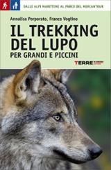 Il trekking del lupo - Per grandi e piccini. Terre di mezzo, 2014