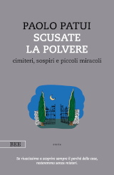 Paolo Patui – Scusate la polvere, Bottega Errante Edizioni 2019