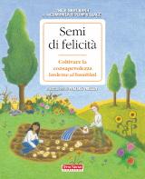 Thich Nhat Hanh e la Cominità di Plum Village, Semi di felicità, Terra Nuova Edizioni 2012