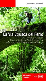 G. Bracci, M. Parlanti, La Via Etrusca del Ferro, Ediciclo 2013
