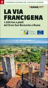 Roberta Ferraris – La Via Francigena, Terre di Mezzo 2016