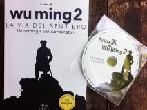 Wu Ming 2 (a cura di) – La Via del Sentiero. Antologia per camminatori - Edizioni dei cammini 2015