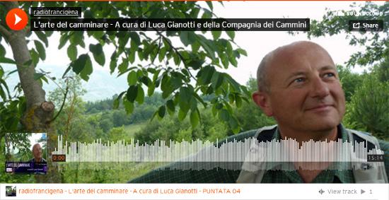 Radio Francigena - L'arte del camminare - puntata 04