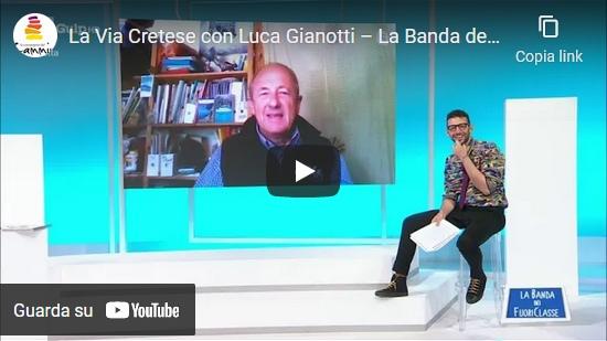 Video La Via Cretese con Luca Gianotti – La Banda dei FuoriClasse (RAI Gulp)
