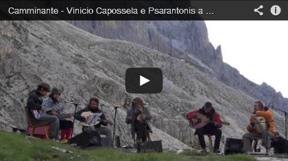 Video Camminante - Vinicio Capossela e Psarantonis a Suoni delle Dolomiti