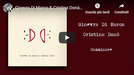 Video Ginevra Di Marco e Cristina Donà - Camminare