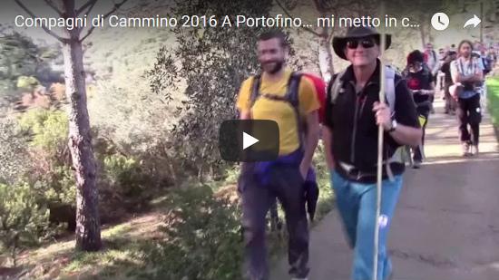 Video Compagni di Cammino 2016 A Portofino… mi metto in cammino!