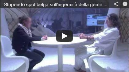 Video  Stupendo spot belga sull'ingenuità della gente riguardo i propri dati in pasto ai social network