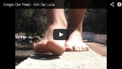 Video Elogio dei piedi - Erri De Luca