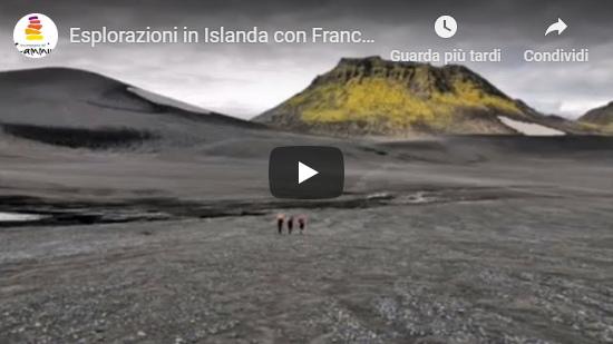 Video Cesare Ferrero - Esplorazioni in Islanda con Franco Michieli