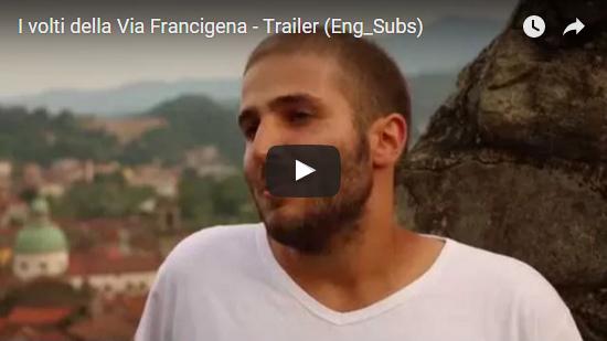 Video I volti della Via Francigena - Trailer