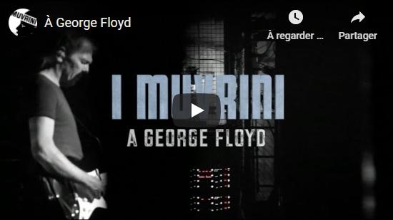 Video I Muvrini: À George Floyd
