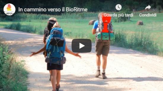 Video Cammino verso il BioRitme
