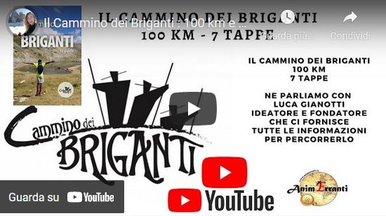 Cammino dei Briganti: Intervista Youtube di Annalisa Galloni a Luca Gianotti