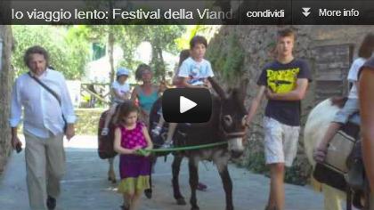 video Io viaggio lento: Festival della Viandanza a Monteriggioni (SI)
