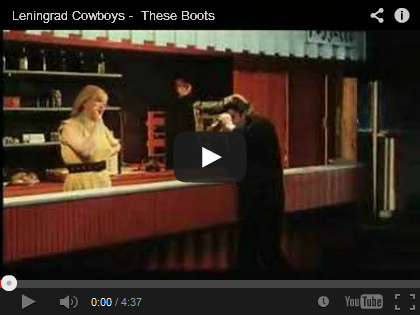 Video Leningrad Cowboys - These Boots