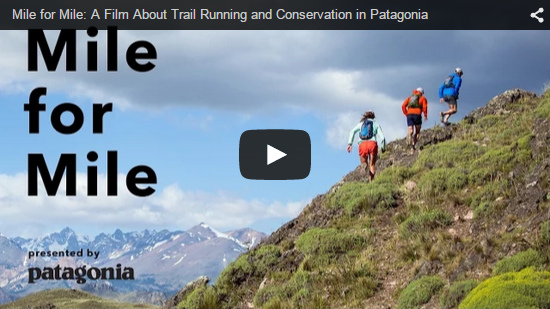 Video Mile for Mile: A Film About Trail Running and Conservation in Patagonia