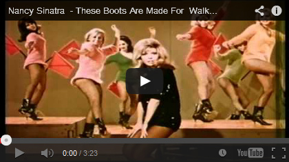 Video Nancy Sinatra - These Boots Are Made For Walkin'
