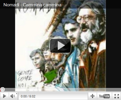 video Nomadi - Cammina cammina