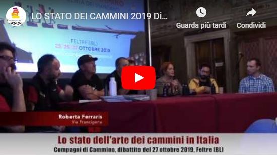 Video LO STATO DEI CAMMINI 2019 Dibattito integrale