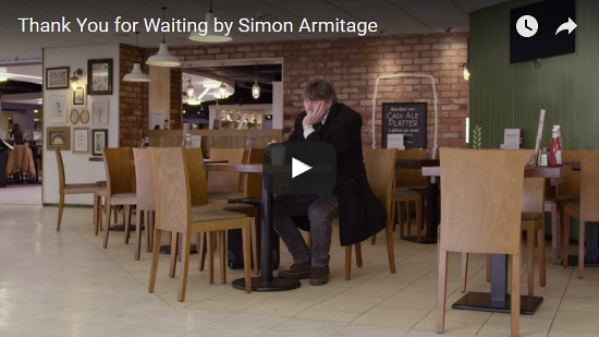 Video Thank You for Waiting by Simon Armitage