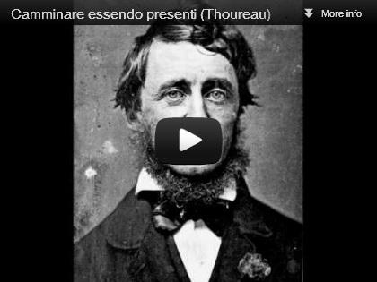 video Thoreau - Camminare essendo presenti